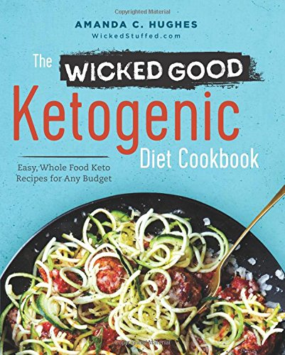 The wicked good ketogenic diet cookbook the keto cookbook the wicked good ketogenic diet cookbook forumfinder Choice Image