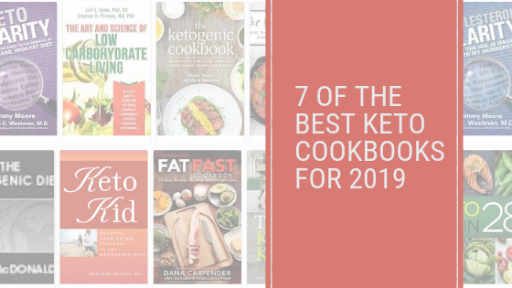 best keto cookbooks 2019